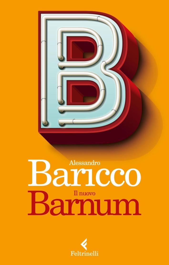 Il nuovo Barnum.