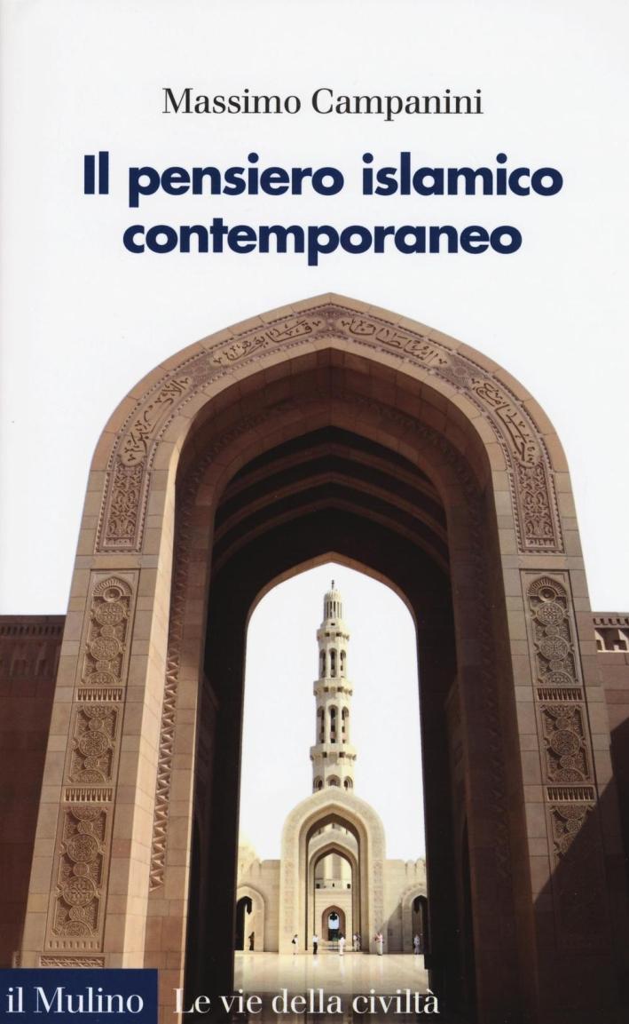 Il pensiero islamico contemporaneo.