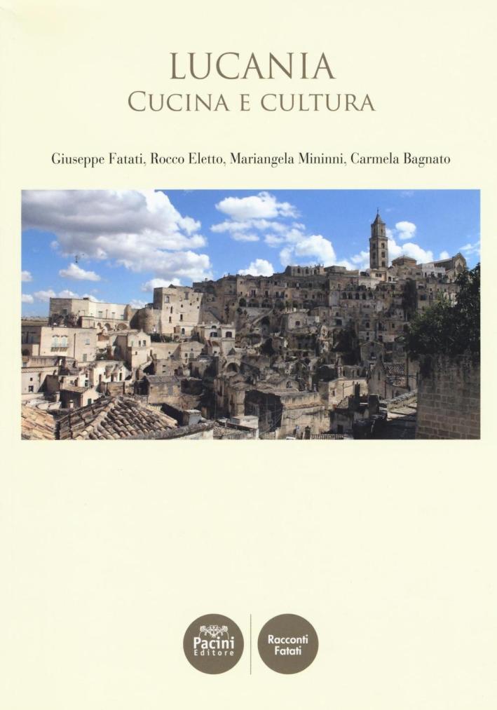 Lucania. Cucina e cultura.