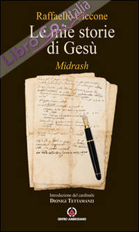Le mie storie di Gesù. Midrash