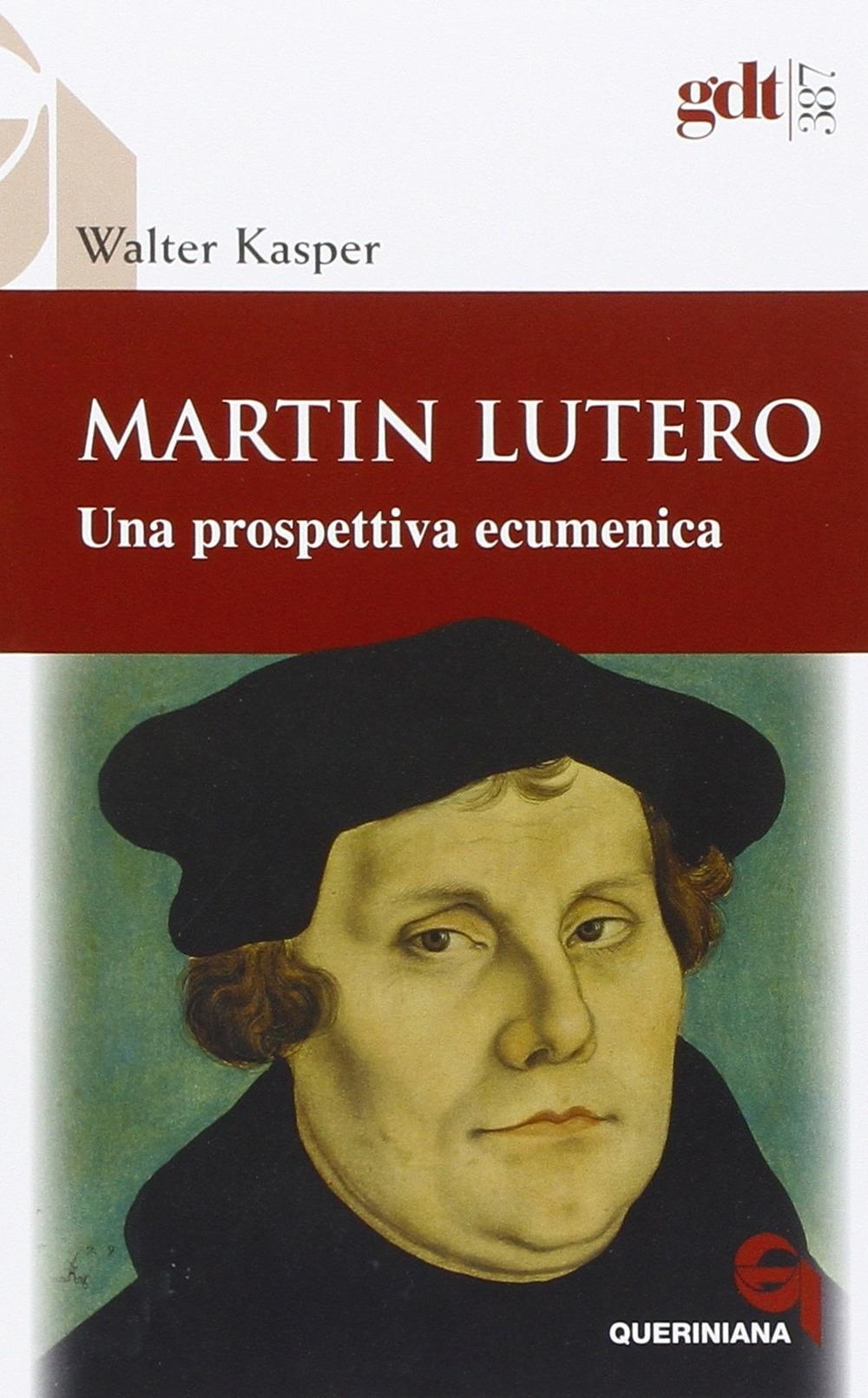 Martin Lutero. Una prospettiva ecumenica.