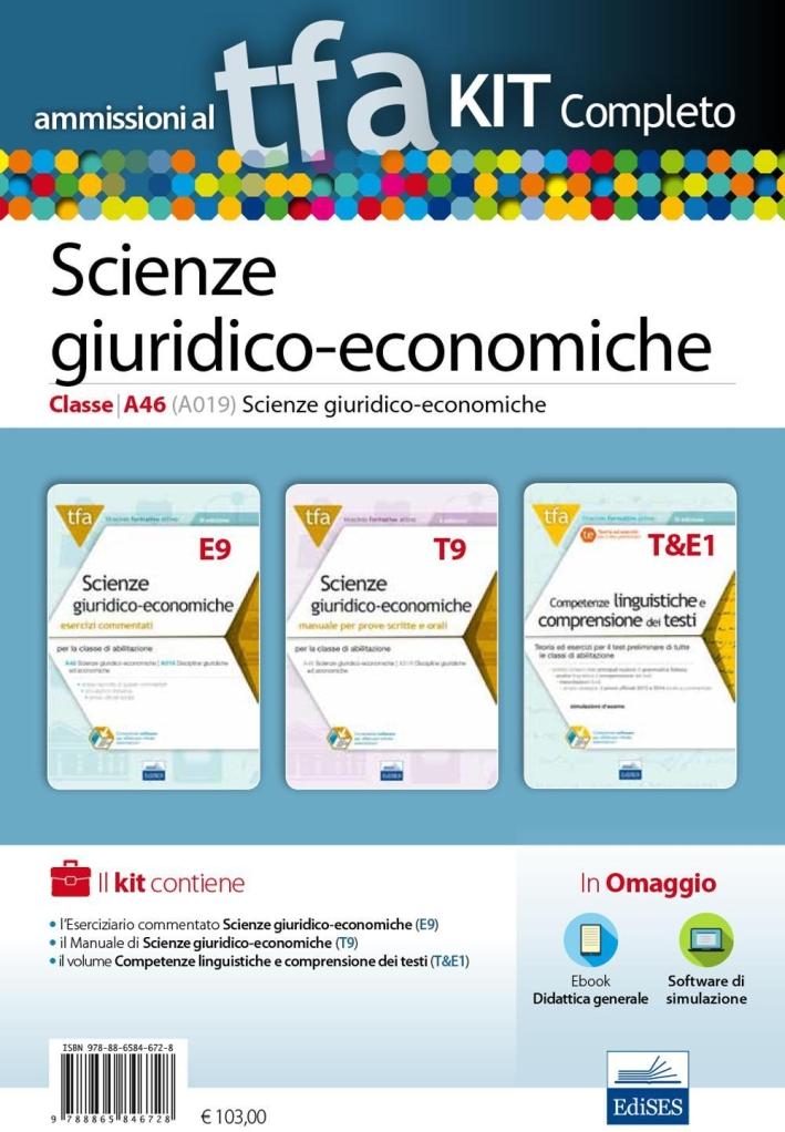 TFA. Scienze giuridico-economiche classe A46 (A019) per prove scritte e orali. Kit completo. Con software di simulazione