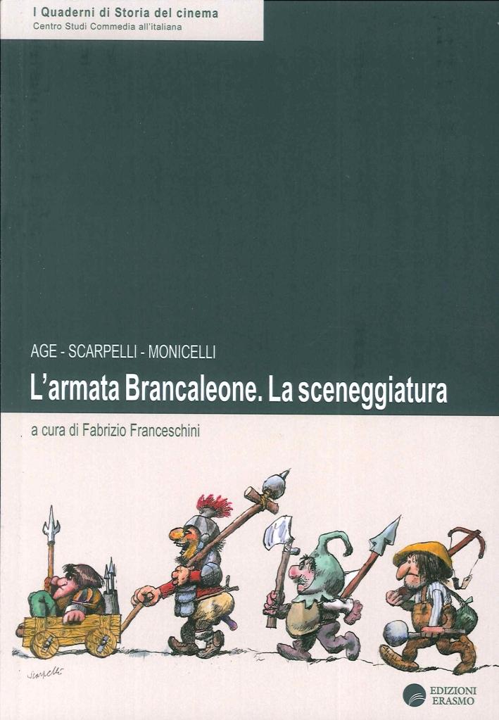 Armata Brancaleone. La Sceneggiatura.