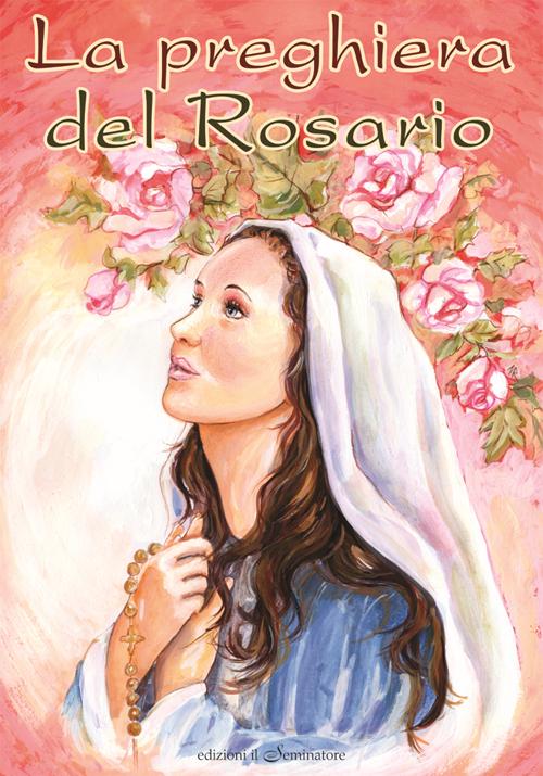 La preghiera del rosario.