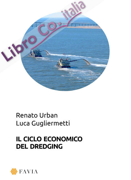 Il ciclo economico del dredging.
