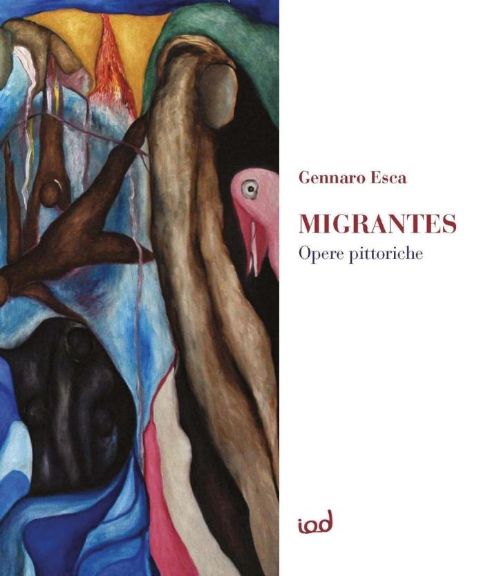 Migrantes. Opere pittoriche. Ediz. multilingue