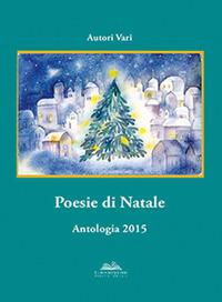 Poesie di Natale. Antologia 2015