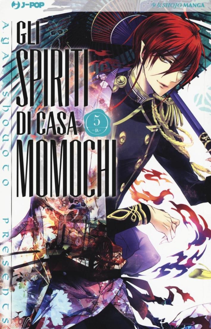 Gli spiriti di casa Momochi. Vol. 5.