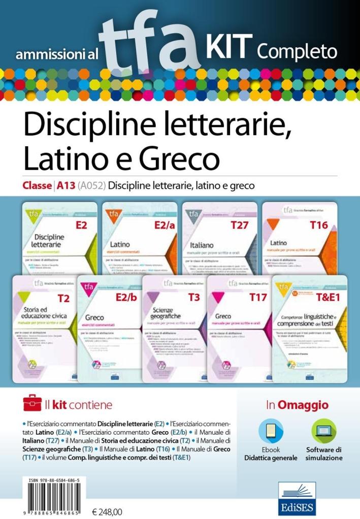 TFA. Discipline letterarie, latino e greco classe A13 (A052) per prove scritte e orali. Kit completo. Con software di simulazione