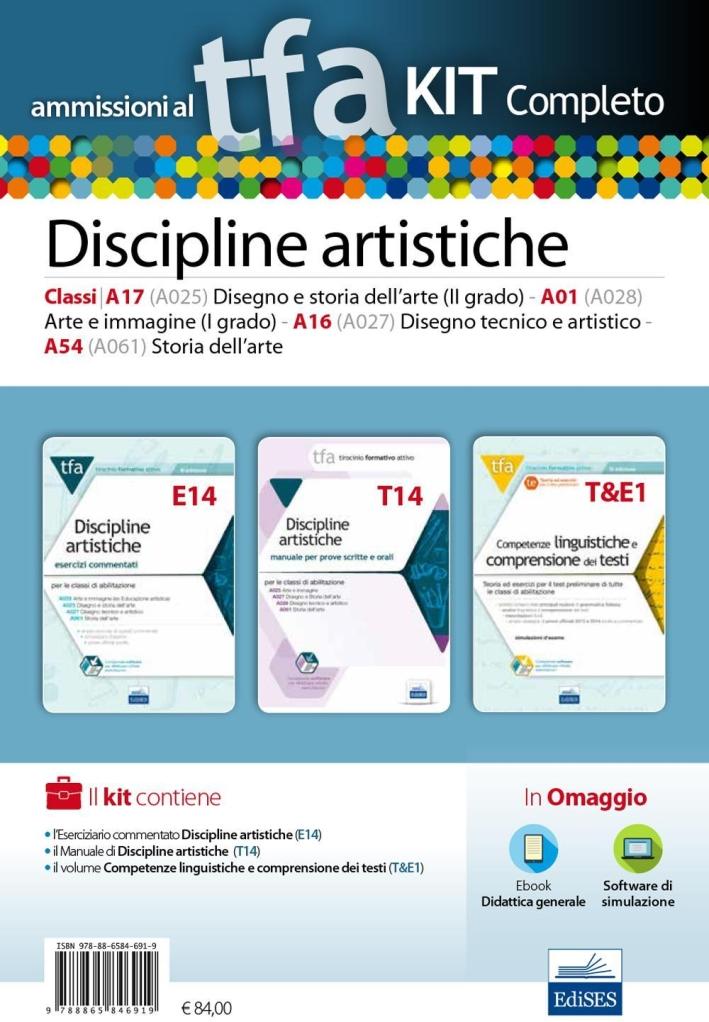 TFA. Discipline artistiche calssi A17 (A025), A01 (A028), A16 (A027), A54 (A061) per proce scritte e orali. Kit completo. Con software di simulazione