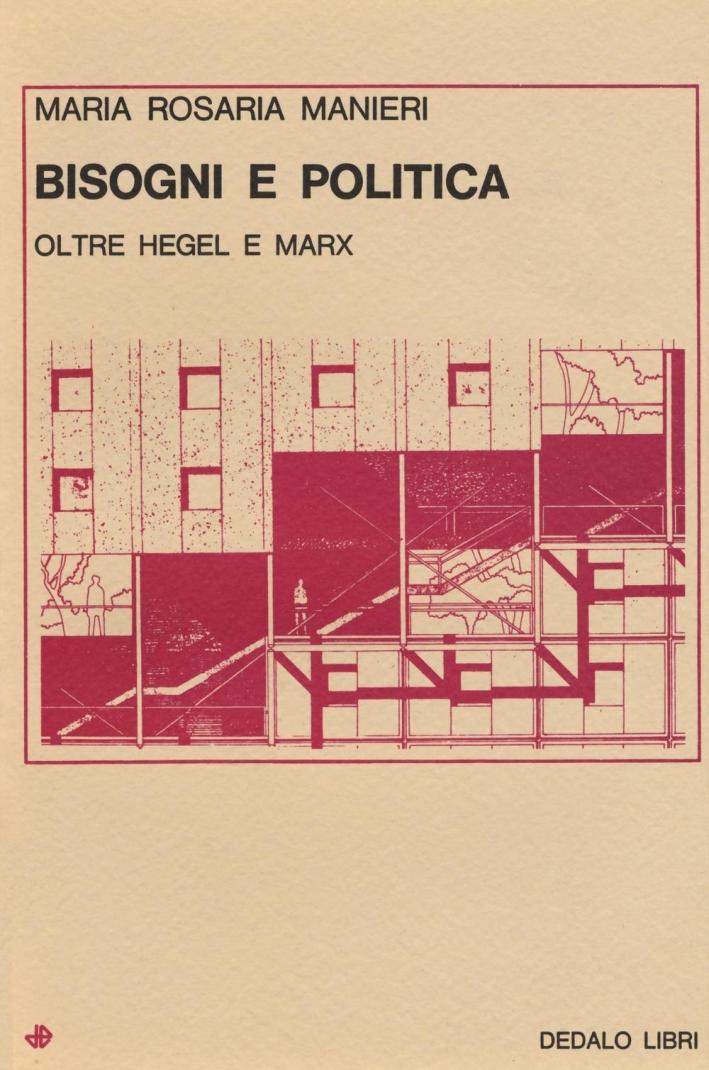 Bisogni e politica. Oltre Hegel e Marx