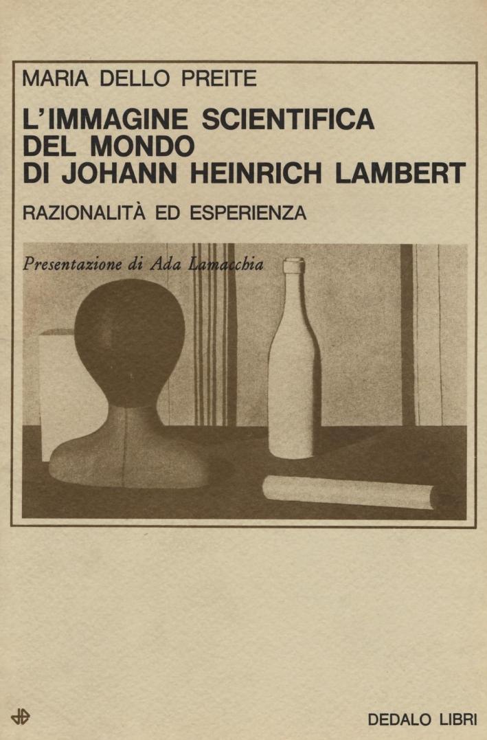 L'immagine scientifica del mondo di Johann Heinrich Lambert. Razionalità ed esperienza