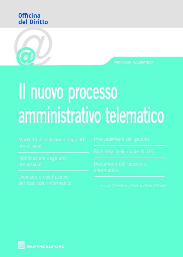 Il nuovo processo amministrativo telematico