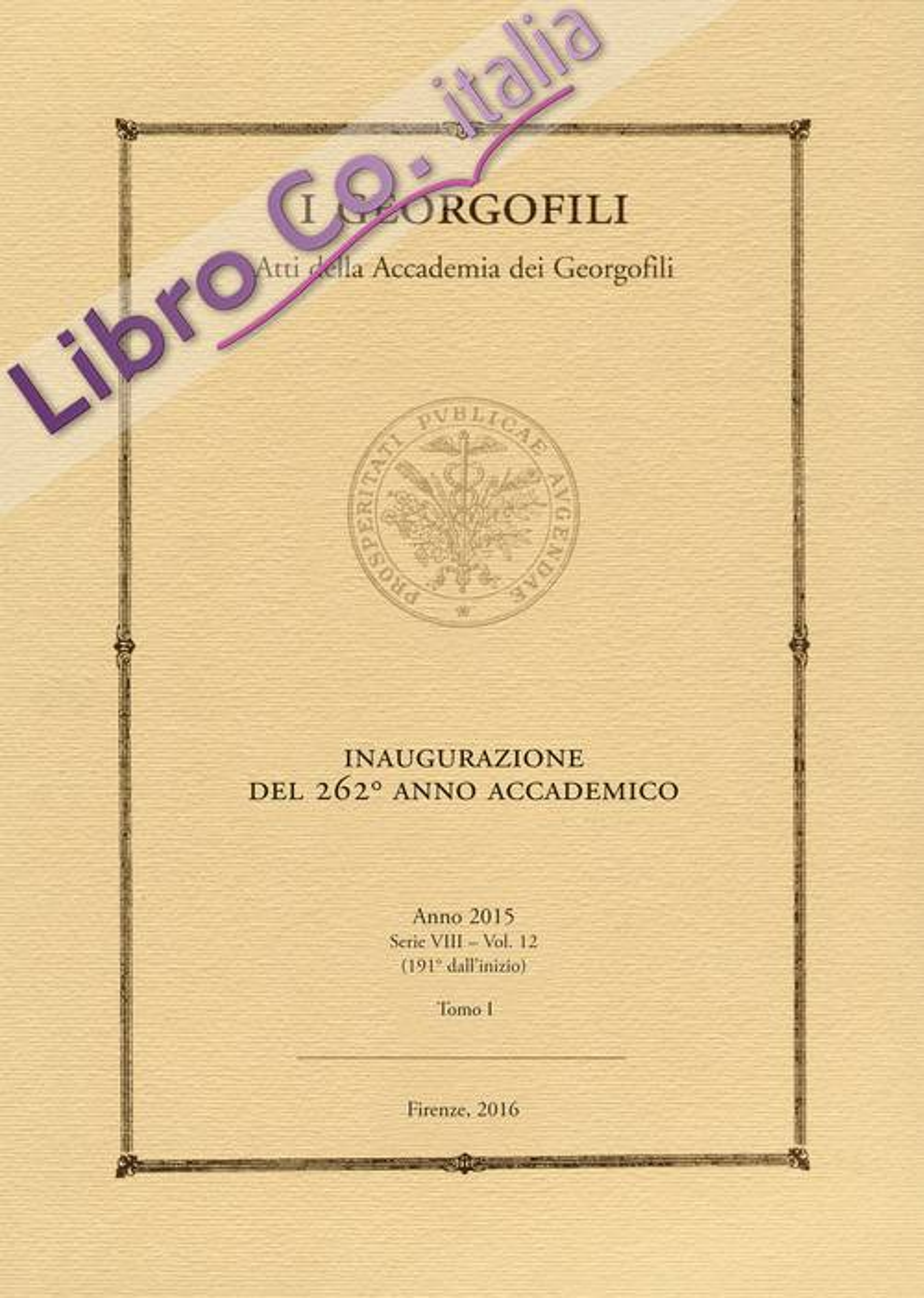 I georgofili. Atti (2015). Vol. 1.