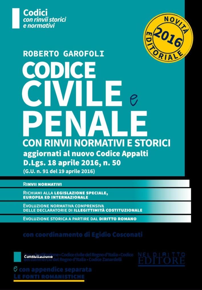 Codice civile e penale con rinvii normativi e storici
