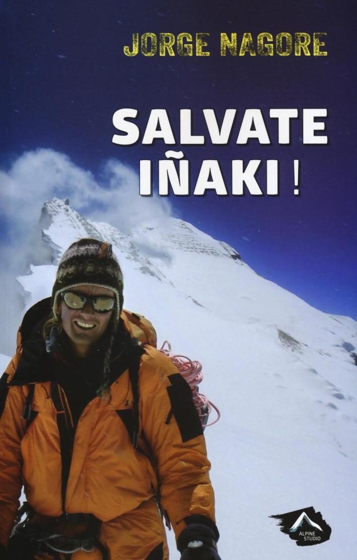 Salvate Iñaki!