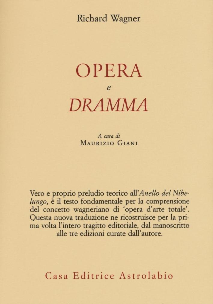 Opera e dramma.
