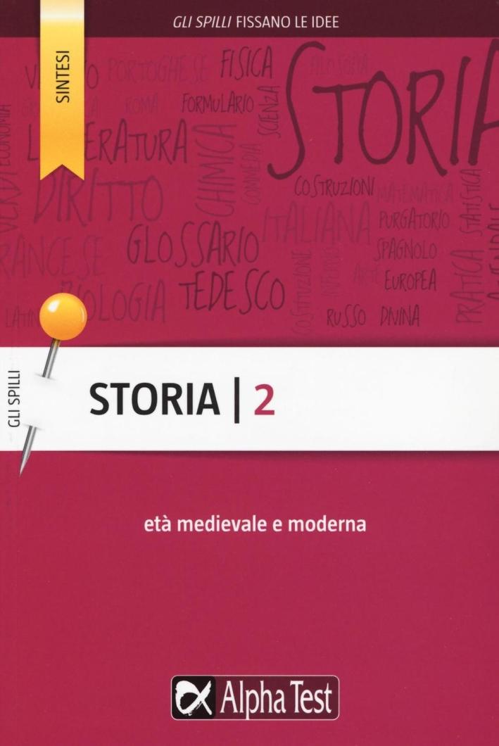 Storia. Vol. 2: Età medievale e moderna.