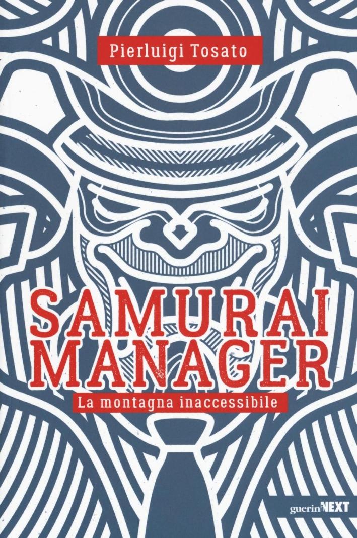 Samurai manager. La montagna inaccessibile.