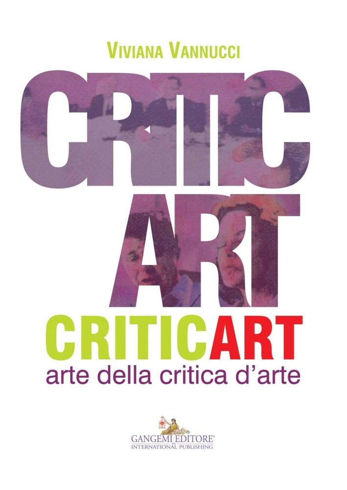 Critic Art. Arte della Critica d'Arte.