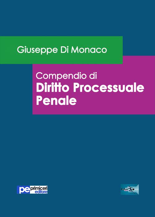 Compendio di diritto processuale penale.