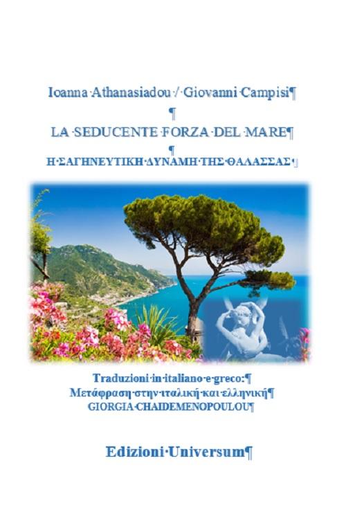 La seducente forza del mare. Ediz. italiana e greca