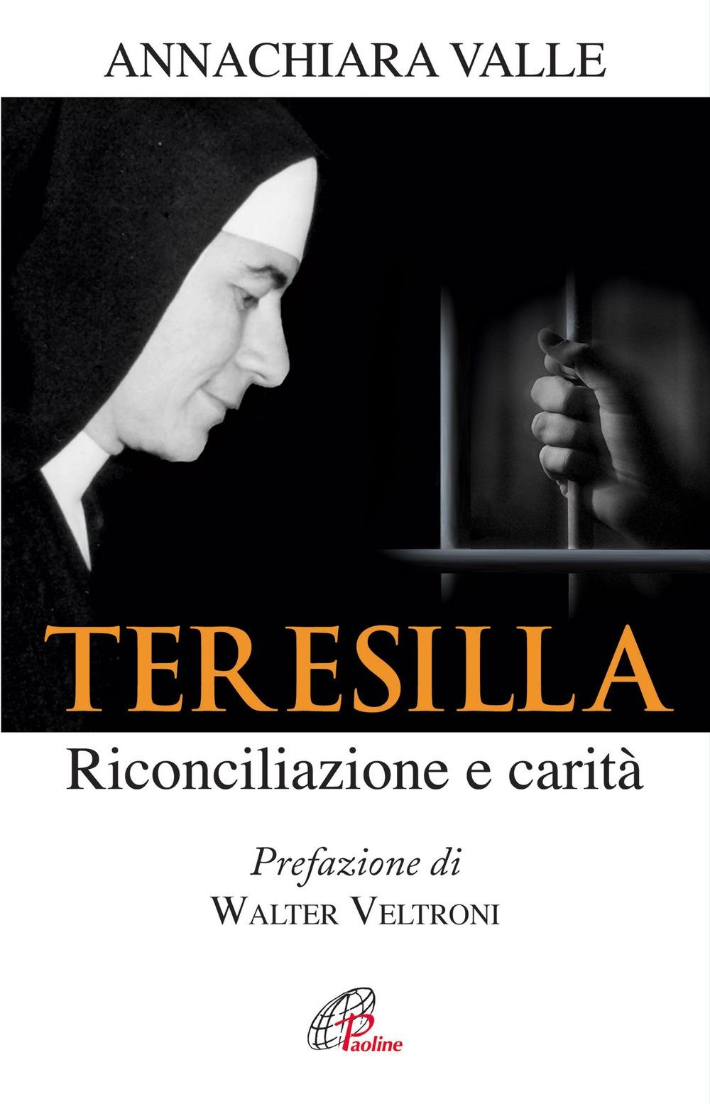 Teresilla. Riconciliazione e carità.