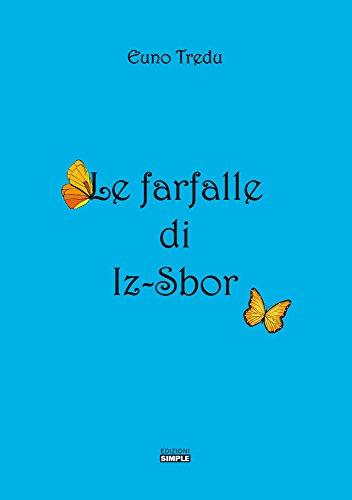 Le farfalle di Iz-Sbor.