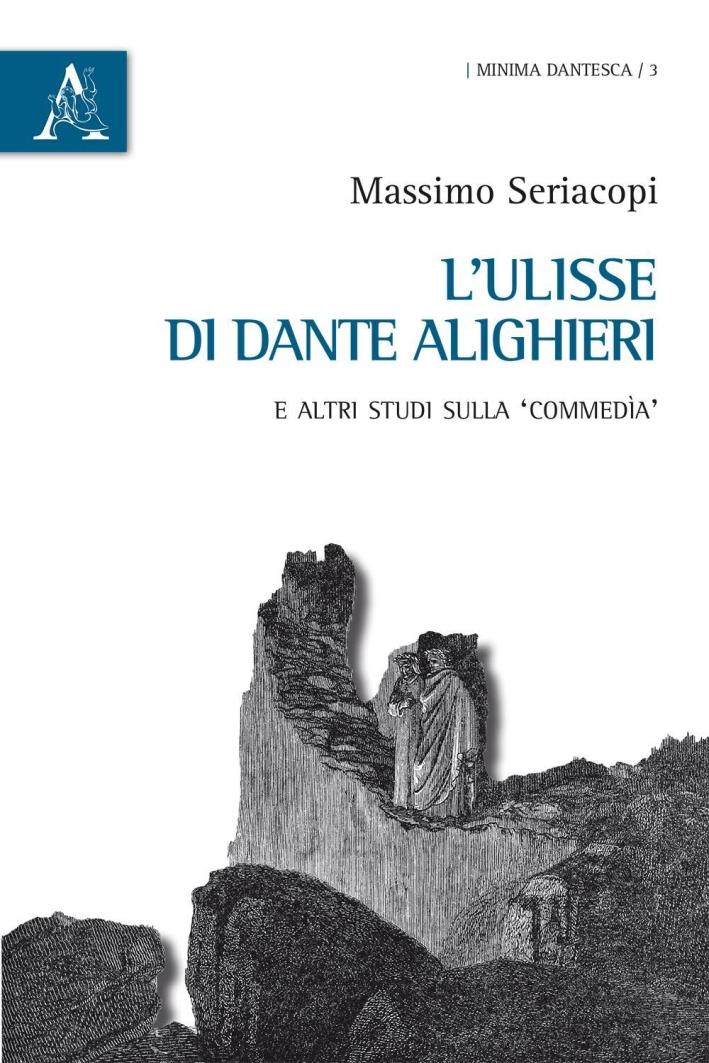 L'Ulisse di Dante Alighieri e altri studi sulla