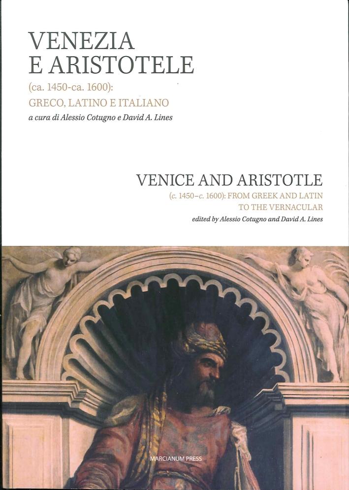 Venezia e Aristotele (Ca.1454-Ca. 1600). Greco, Latino, Italiano.