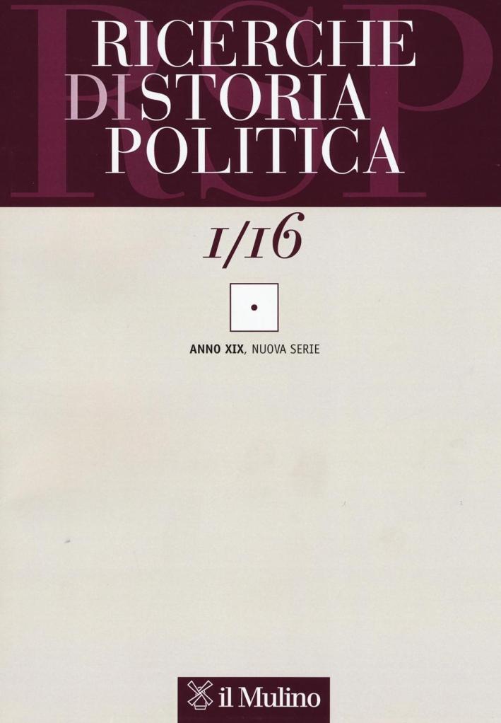 Ricerche di storia politica (2016). Vol. 1.
