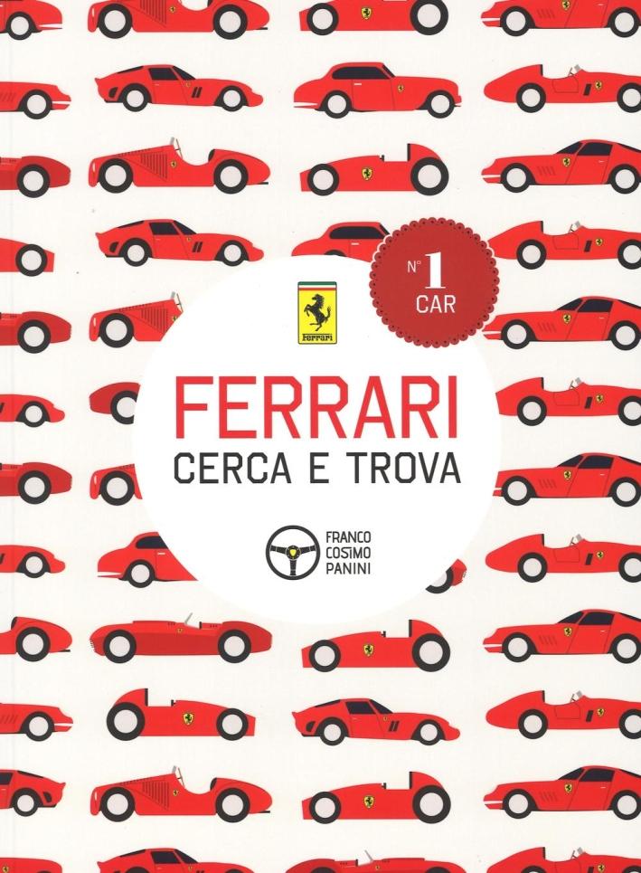 Ferrari. Cerca e trova.