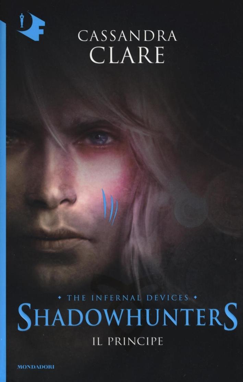 Le origini. Il principe. Shadowhunters. Vol. 2.