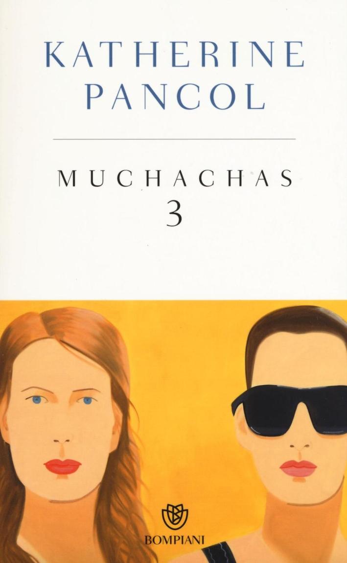 Muchachas. Ediz. speciale. Vol. 3