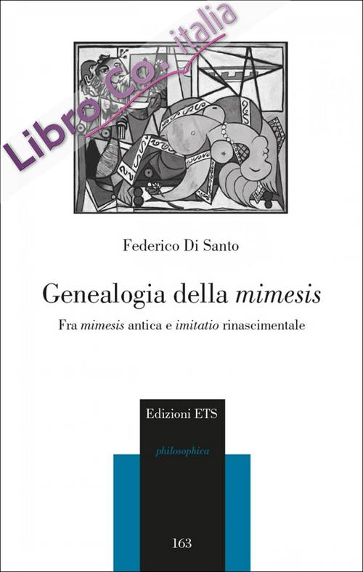 Genealogia della Mimesis. Fra Mimesis Antica e Imitatio rinascimentale.