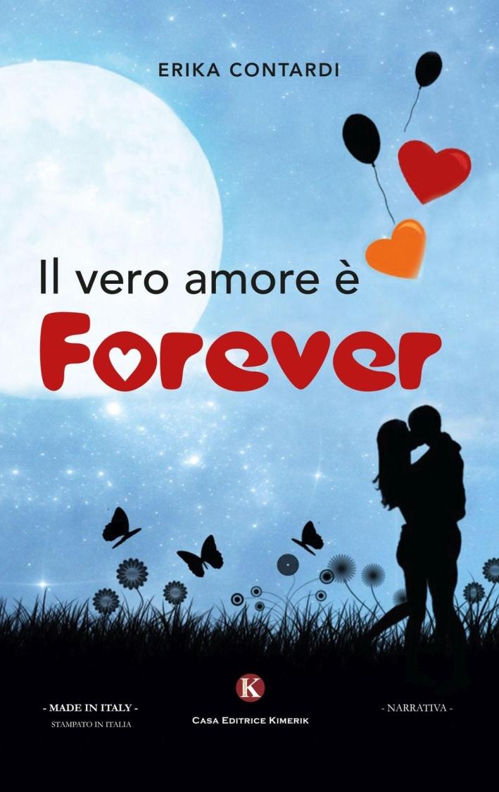 Il vero amore è forever.