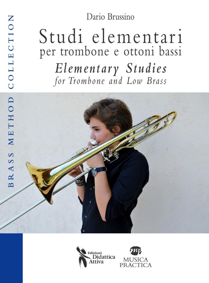 Studi elementari per trombone e ottoni bassi. Ediz. italiana e inglese.