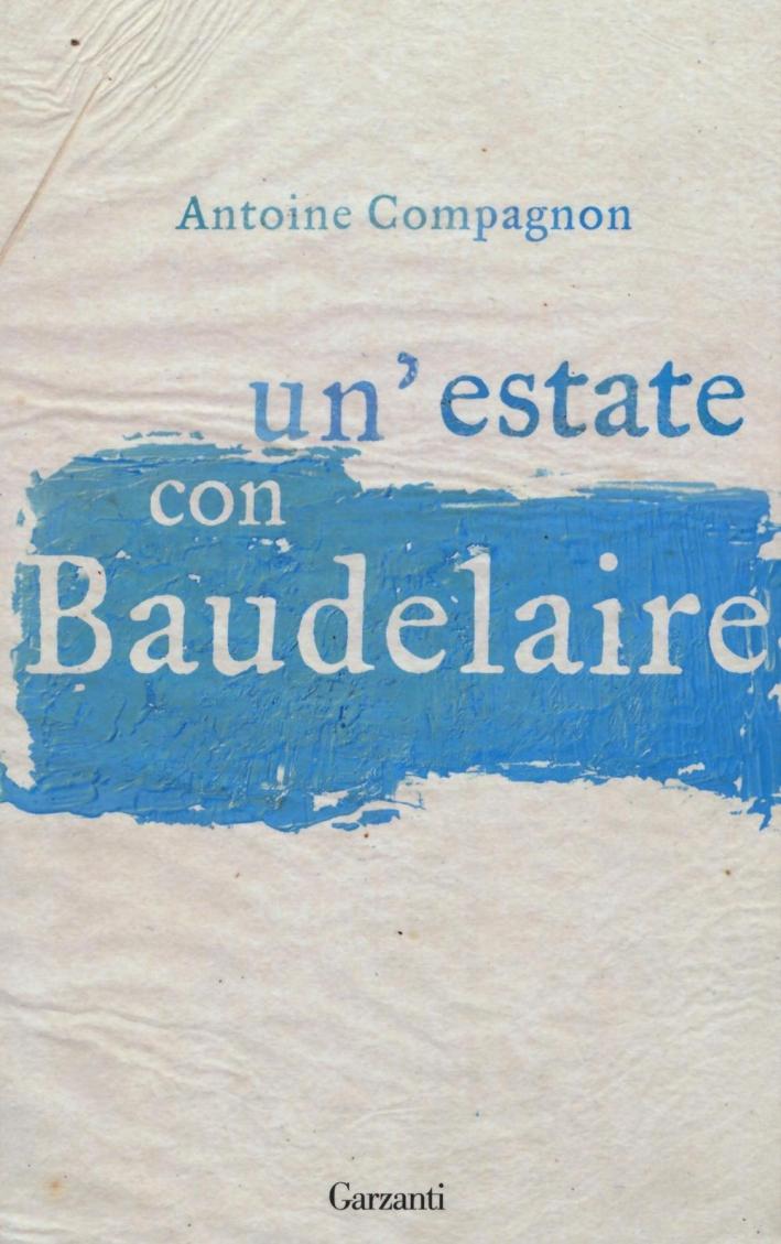 Un'estate con Baudelaire.