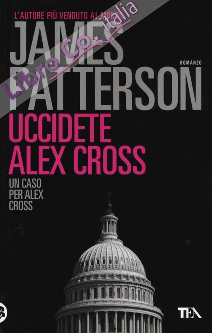 Uccidete Alex Cross.