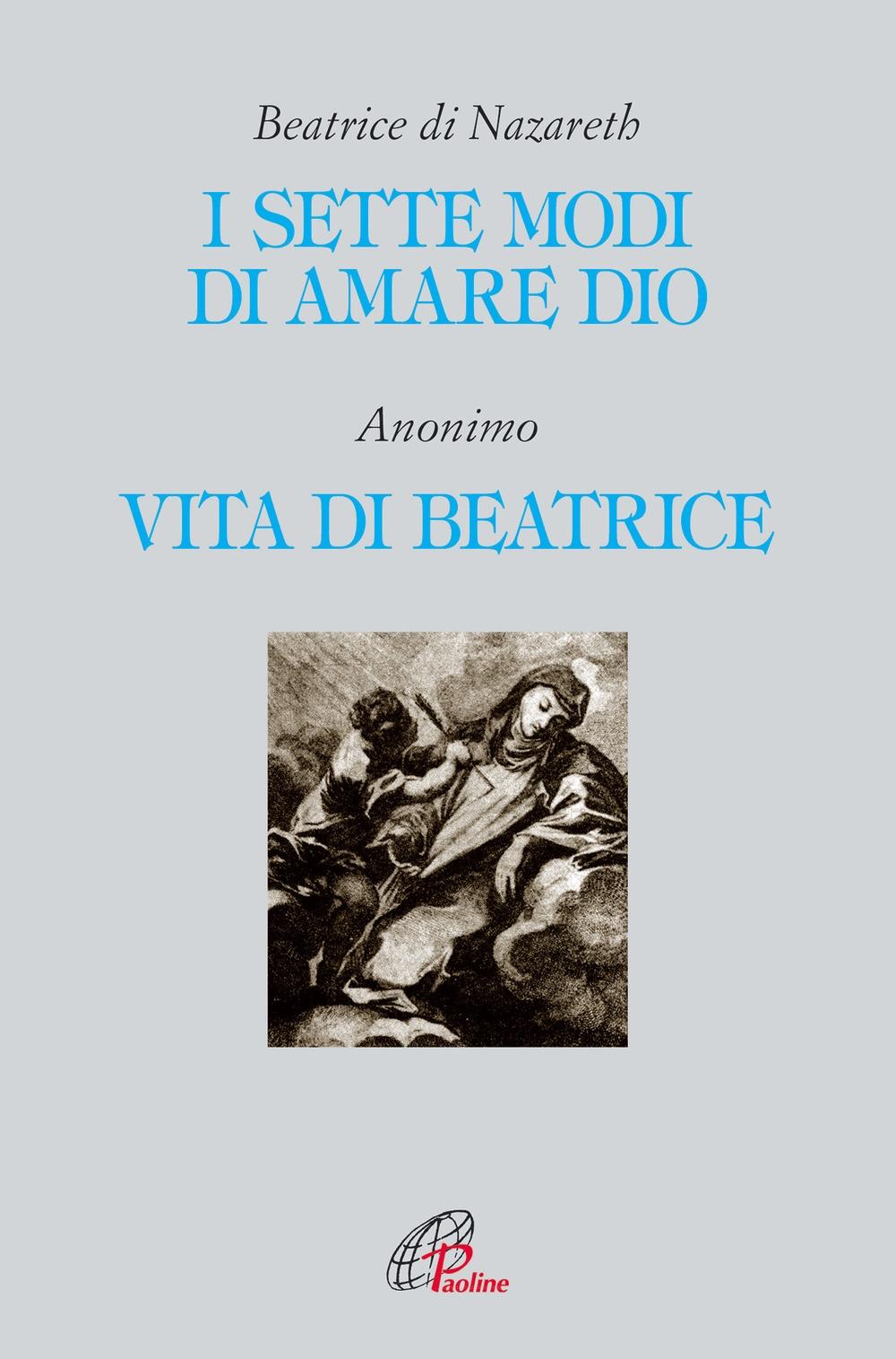 I sette modi di amare Dio-Vita di Beatrice