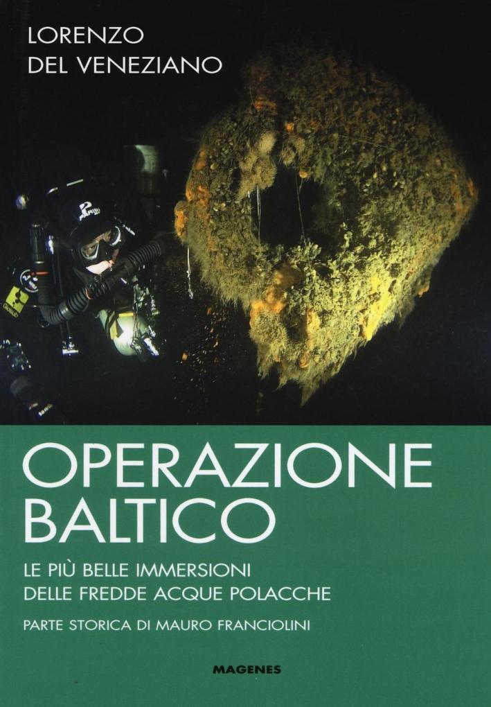 Operazione Baltico. Le più belle immersioni delle fredde acque polacche