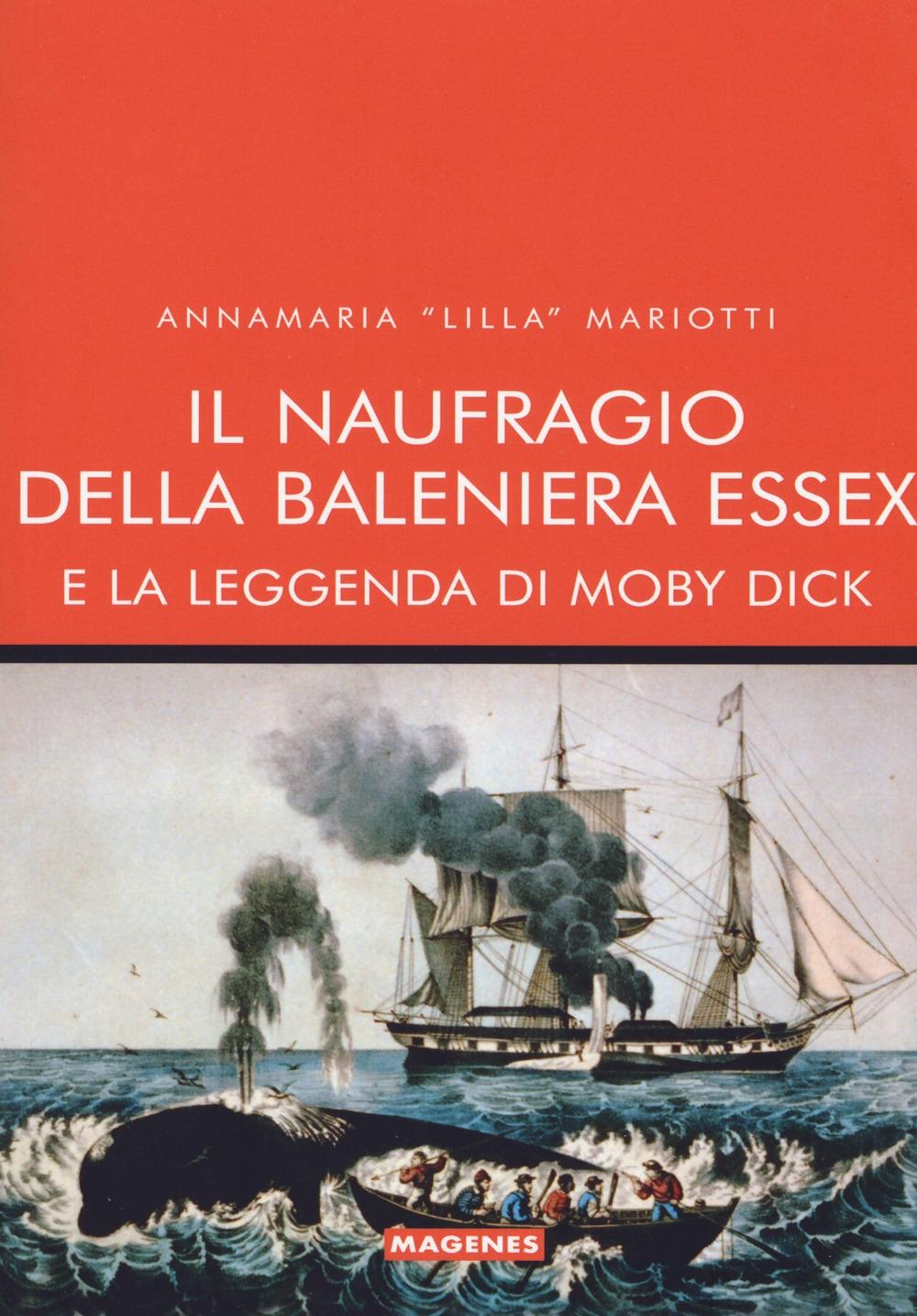 Il naufragio della baleniera Essex (quando ha vinto Moby Dick).