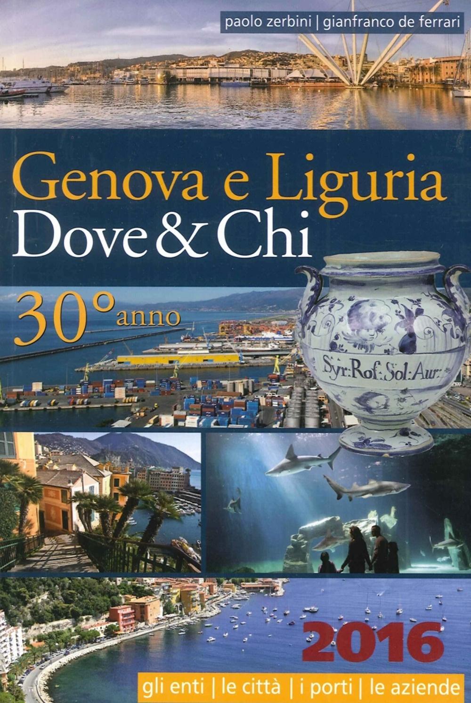 Genova e Liguria. Dove & Chi 2016.
