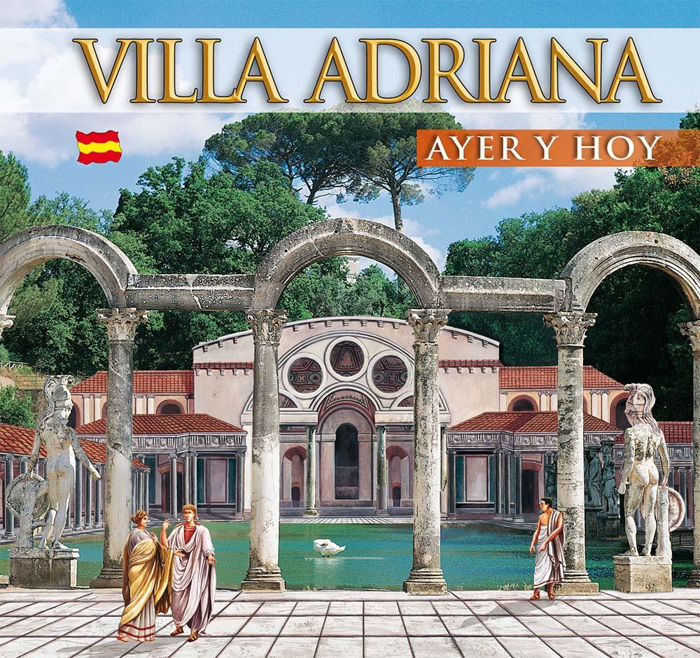 Guida Villa d'Este e Villa Adriana. Ieri e oggi. Ediz. spagnola