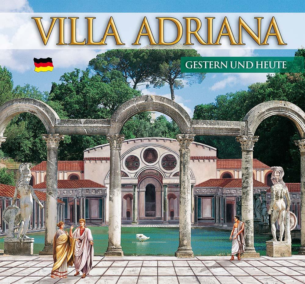 Guida Villa d'Este e Villa Adriana. Ieri e oggi. Ediz. tedesca