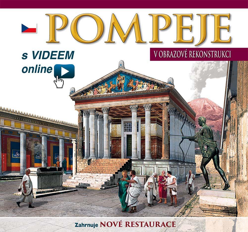 Pompei ricostruita. Pompje V obrazovè rekonstrukci. S videem online
