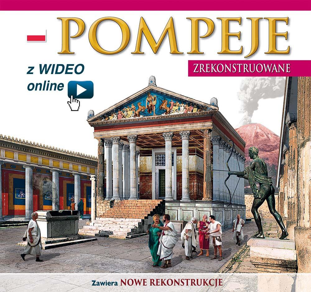 Pompei ricostruita. Pompeje zrekonstruowane. Z wideo online
