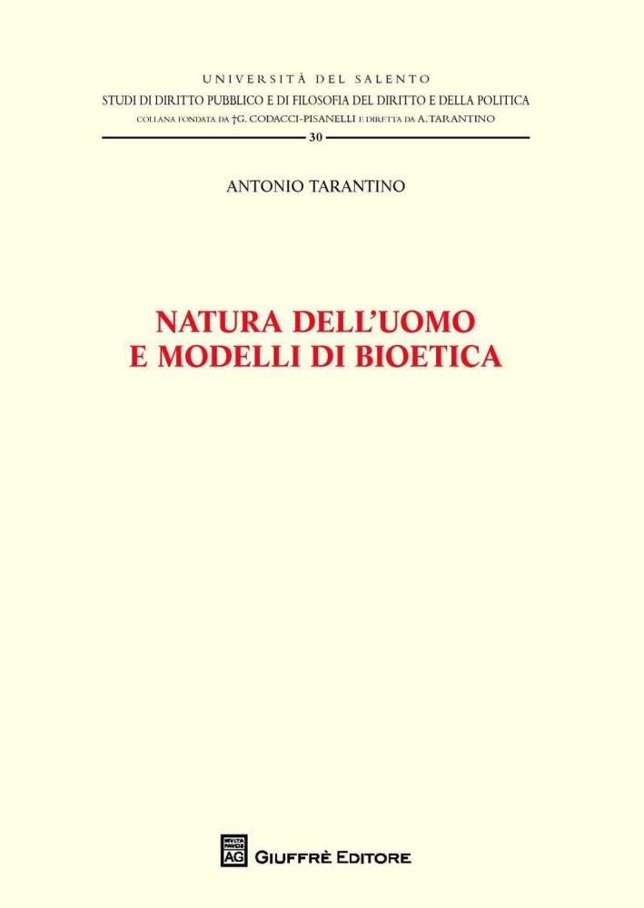 Natura dell'uomo e modelli di bioetica.
