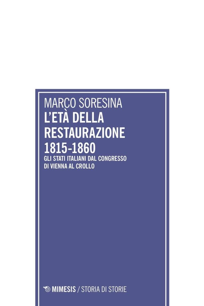 L'età della Restaurazione 1815-1860.