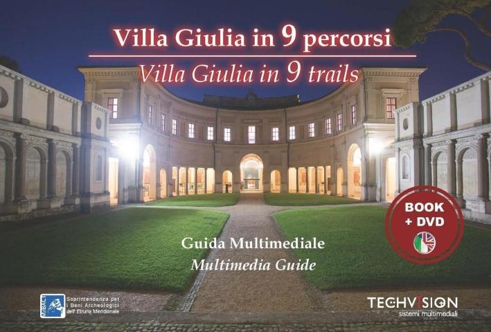 Villa Giulia in 9 percorsi. Guida multimediale. Ediz. multilingue. Con DVD.